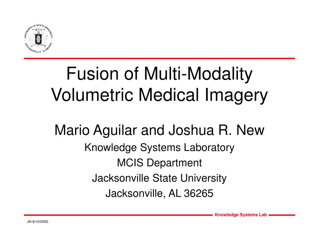 fusion of multi modality volumetric medical imagery l.