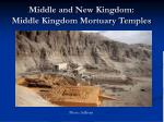 middle and new kingdom middle kingdom mortuary temples33