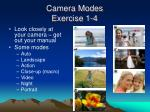 camera modes exercise 1 4