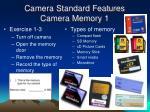 camera standard features camera memory 1