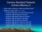 camera standard features camera memory 2