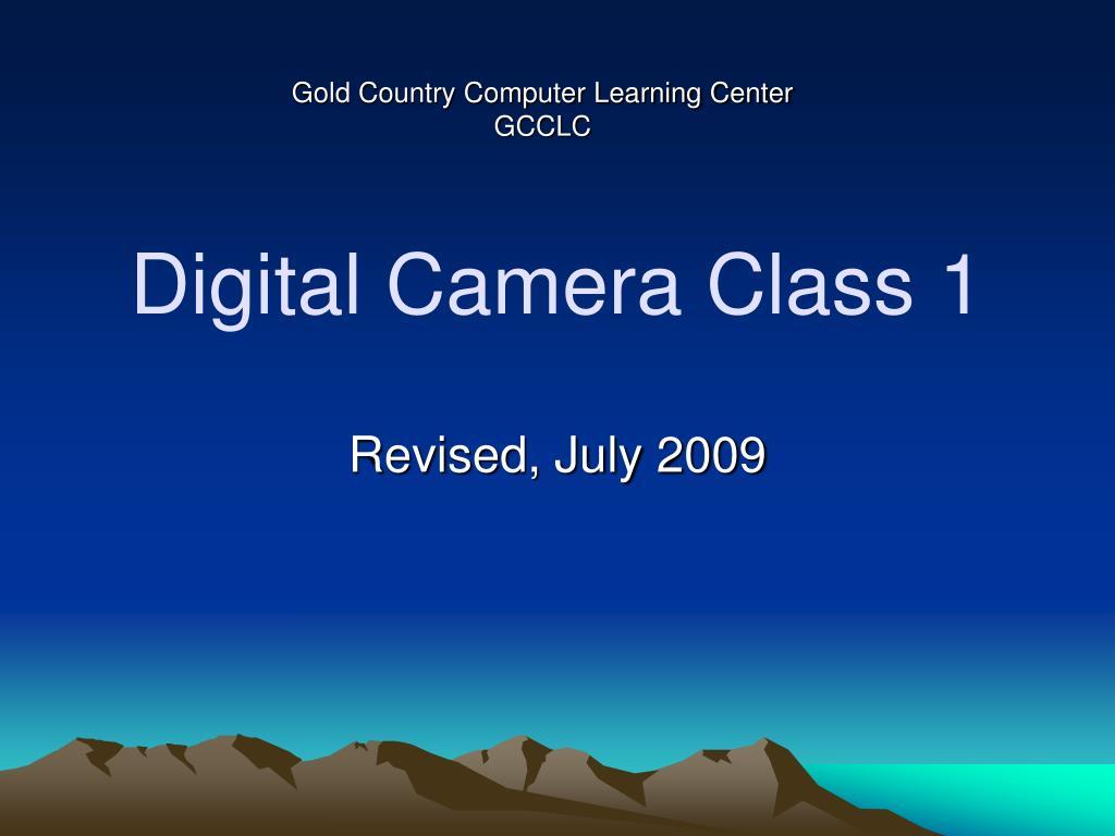 digital camera class 1 l.