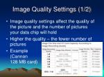 image quality settings 1 2