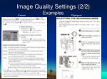 image quality settings 2 2 examples