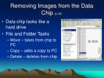 removing images from the data chip p 30