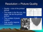 resolution picture quality