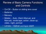 review of basic camera functions and controls