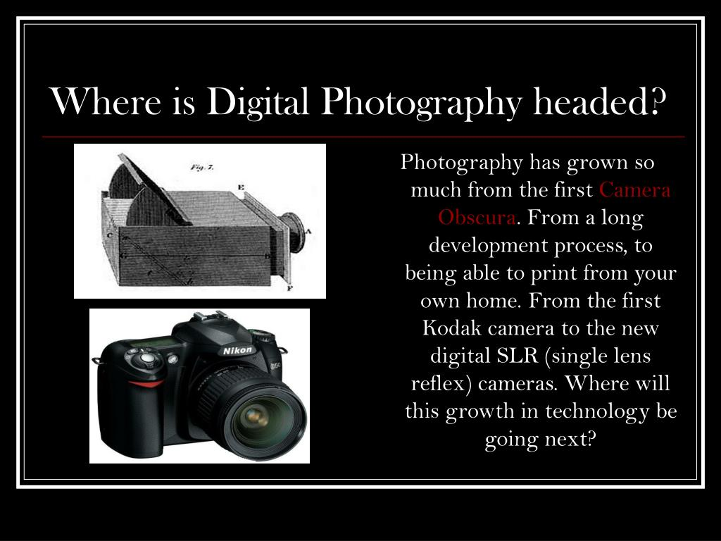 where is digital photography headed l.