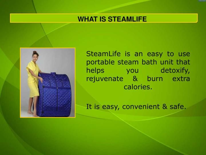 WHAT IS STEAMLIFE