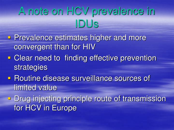 A note on HCV prevalence in IDUs