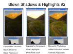 blown shadows highlights 2