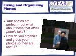 fixing and organizing photos