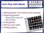 let s play with album