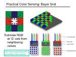 practical color sensing bayer grid