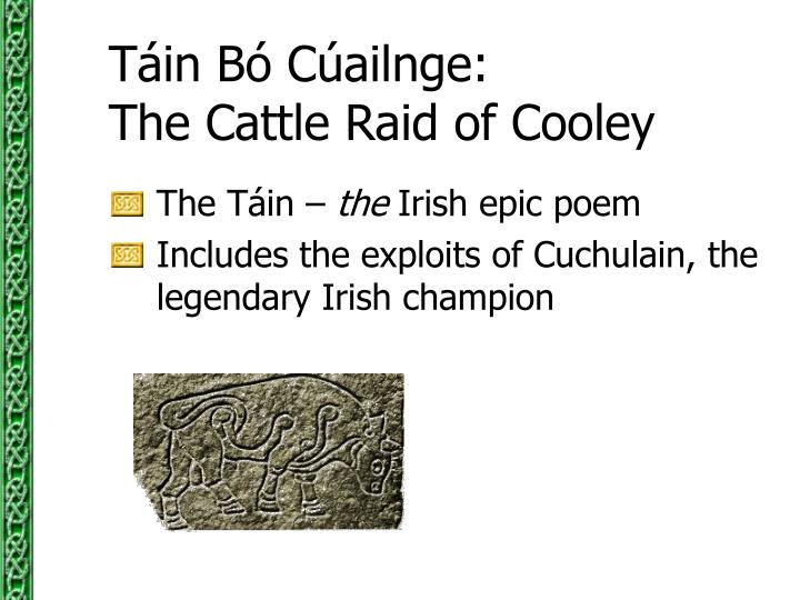 T in b c ailnge the cattle raid of cooley