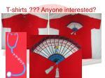 t shirts anyone interested