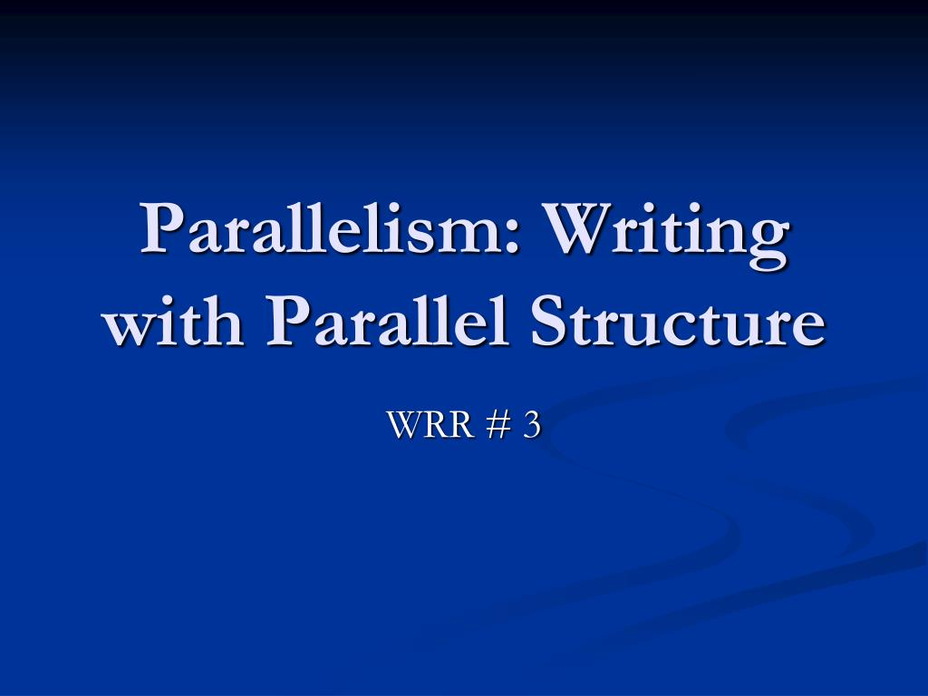 parallelism writing with parallel structure l.