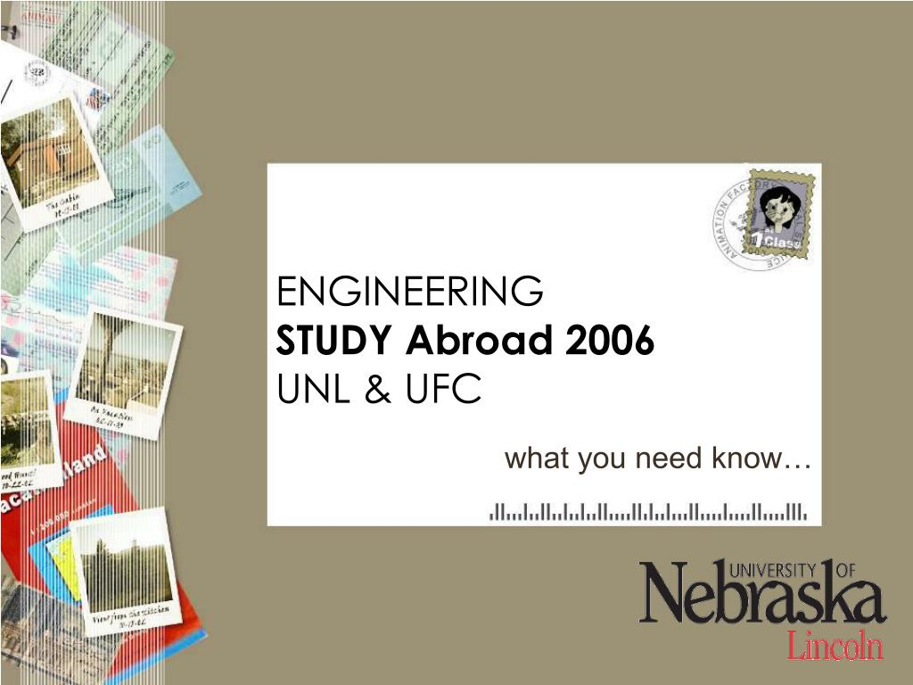 engineering study abroad 2006 unl ufc l.