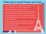 field trip to south france and visit