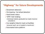 highway for future developments