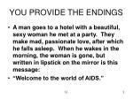 you provide the endings
