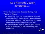 as a riverside county employee