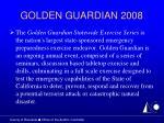 golden guardian 2008