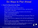 six ways to plan ahead