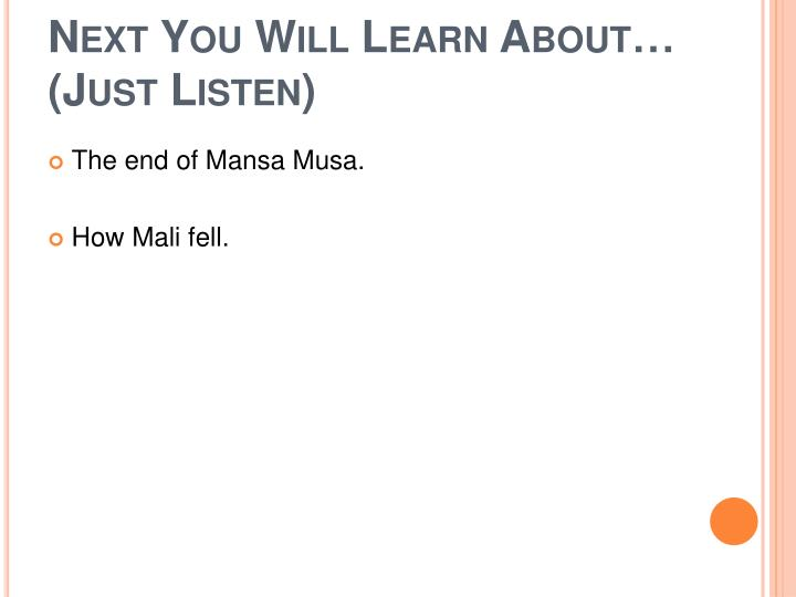 Next You Will Learn About…