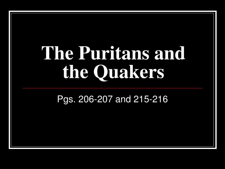 the puritans and the quakers n.