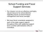 school funding and fiscal support services