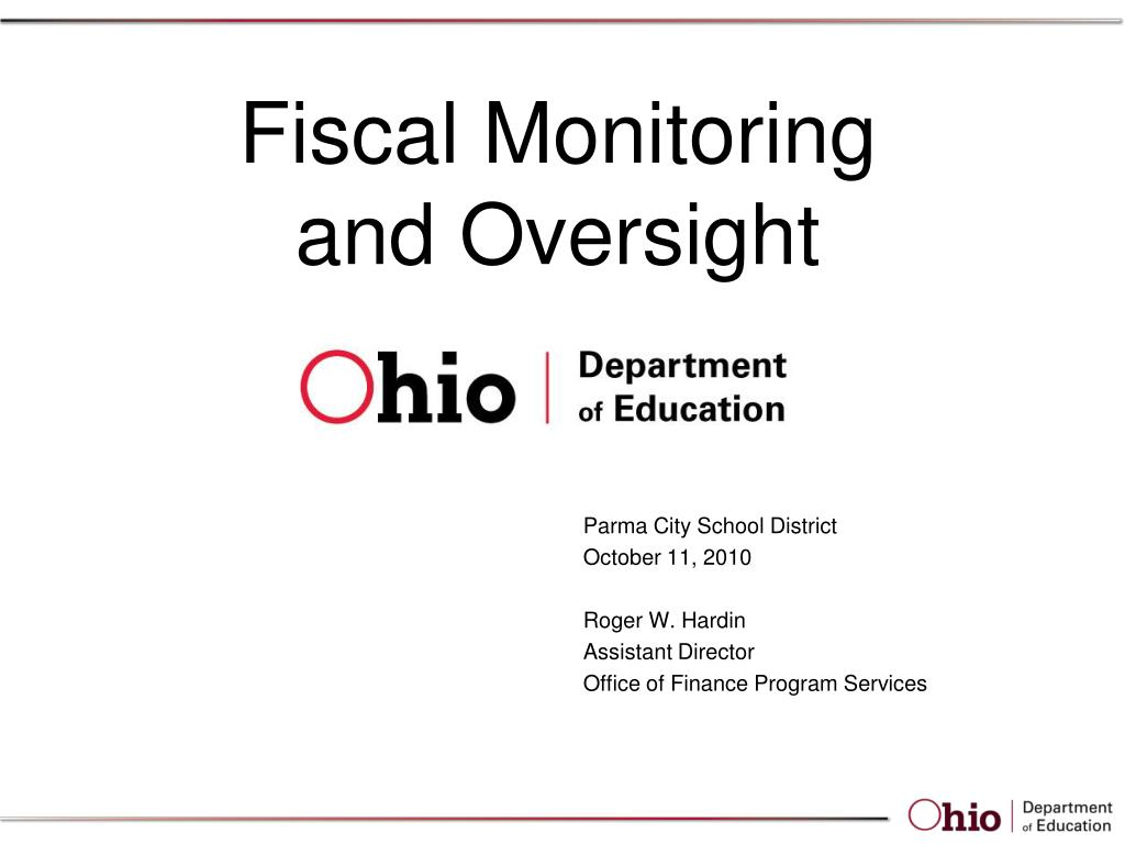 fiscal monitoring and oversight l.