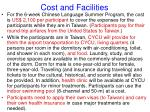 cost and facilities