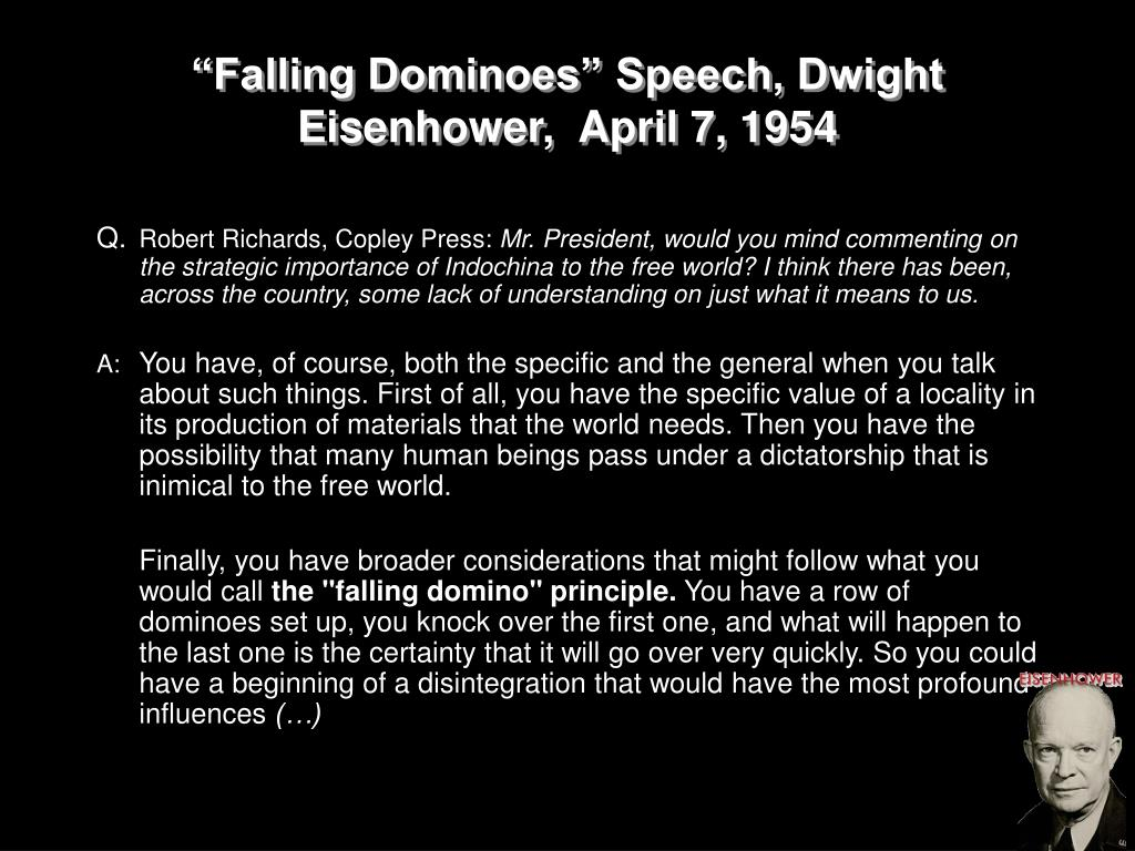 """Falling Dominoes"" Speech, Dwight Eisenhower,  April 7, 1954"