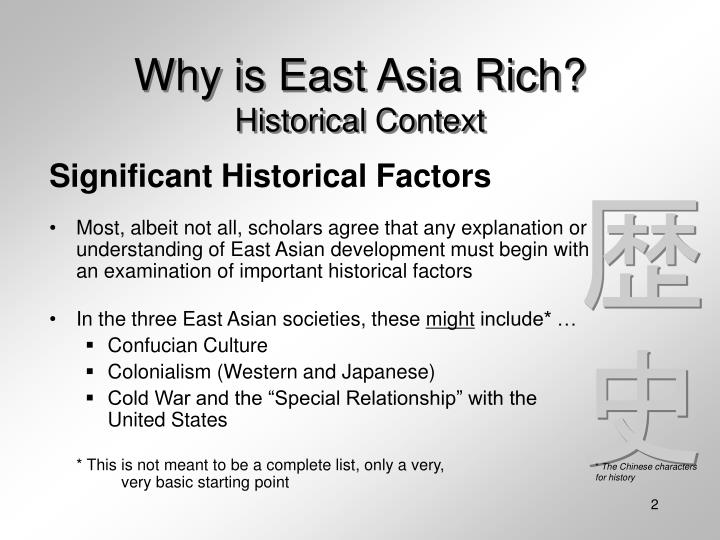 Why is east asia rich historical context