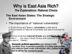 why is east asia rich the explanations rational choice22