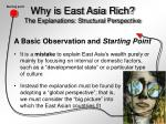 why is east asia rich the explanations structural perspective