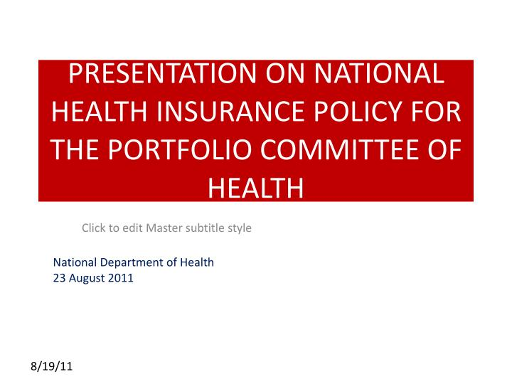 presentation on national health insurance policy for the portfolio committee of health n.