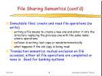 file sharing semantics cont d
