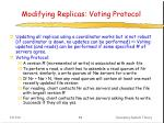 modifying replicas voting protocol