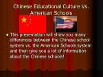 chinese educational culture vs american schools
