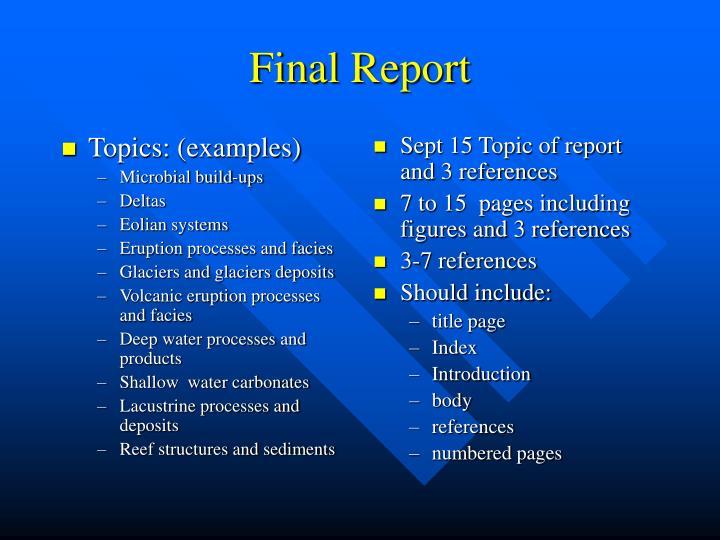 Topics: (examples)