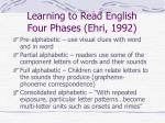 learning to read english four phases ehri 1992