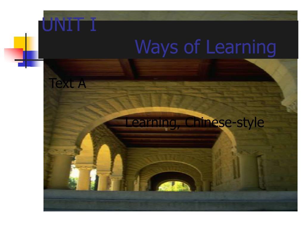 unit i ways of learning l.
