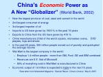 china s economic power as a new globalizer world bank 2002
