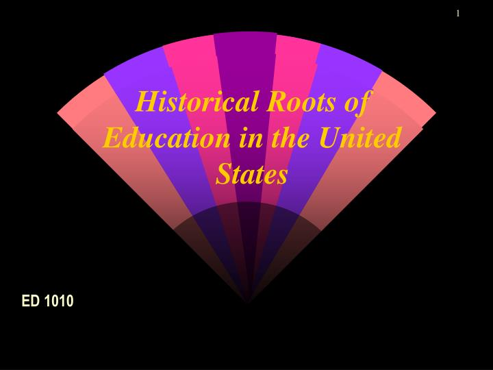 historical roots of education in the united states n.