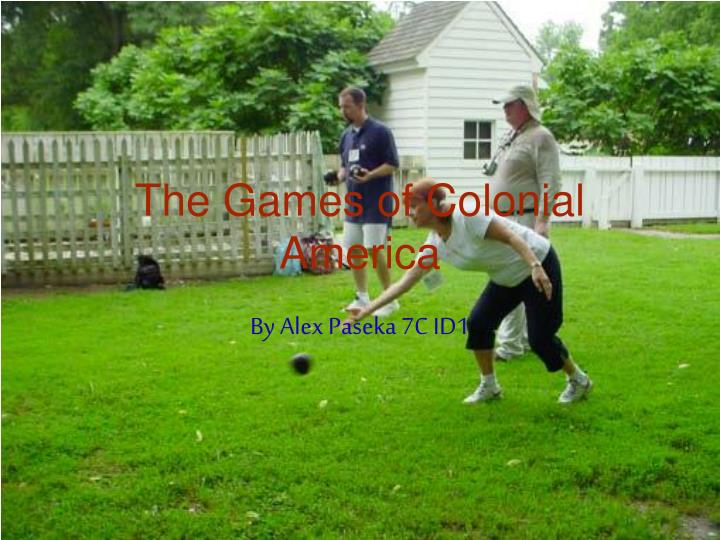 the games of colonial america n.