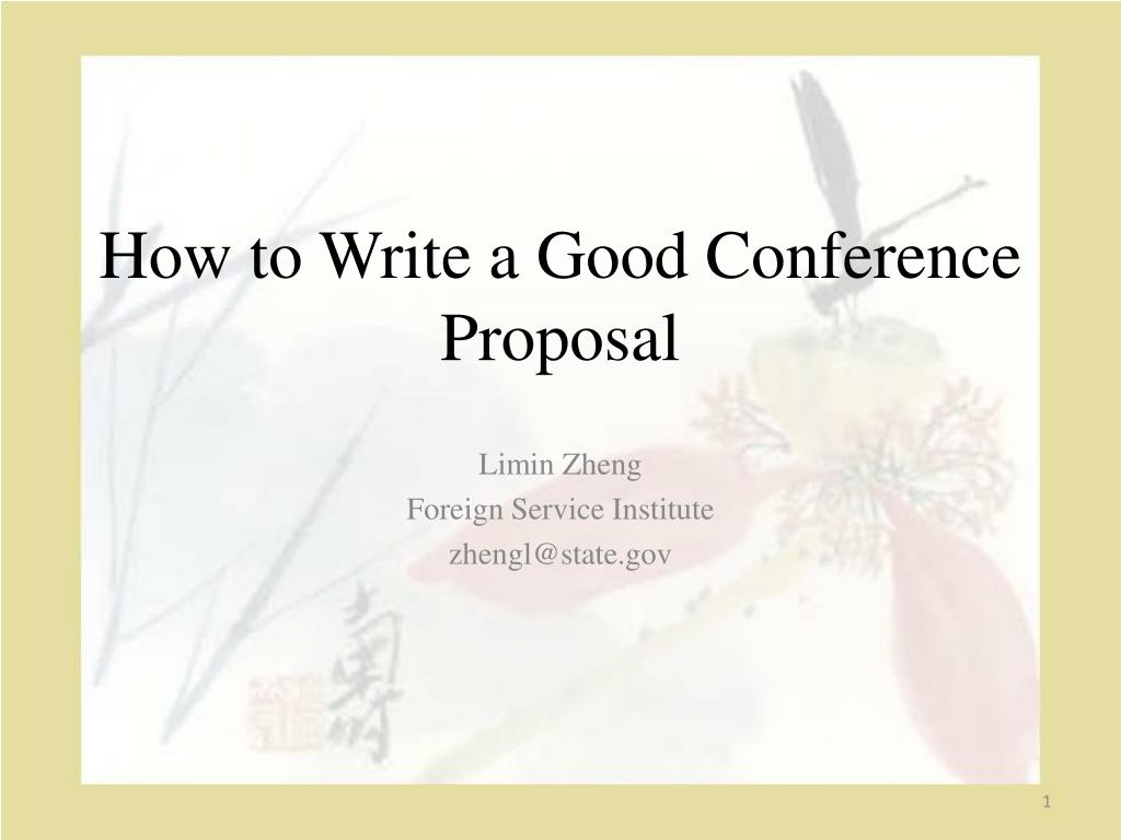 how to write a good conference proposal l.