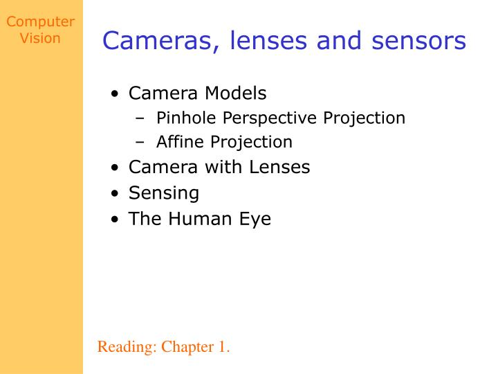 Cameras lenses and sensors1