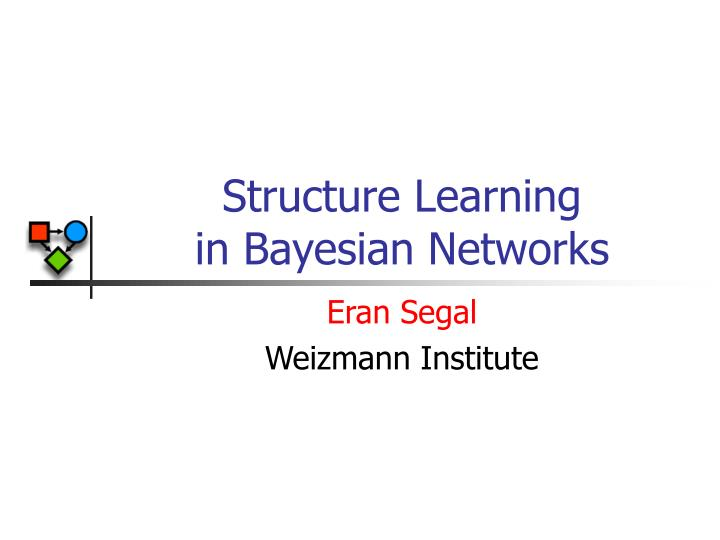 structure learning in bayesian networks n.